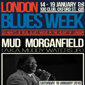 London Blues Week 2019 present Mud Morganfield a.k.a. Muddy Waters Jr.