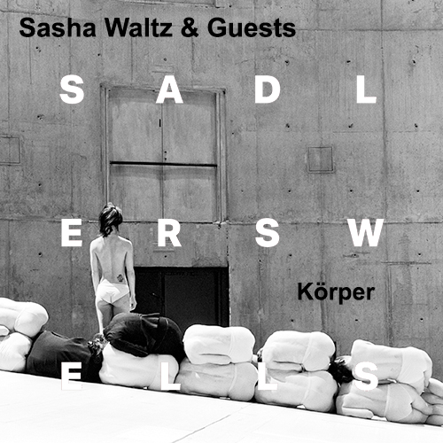Sasha Waltz and Guests - Korper
